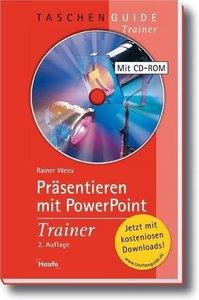 Präsentieren mit Power Point Trainer