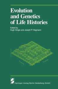 Evolution and Genetics of Life Histories
