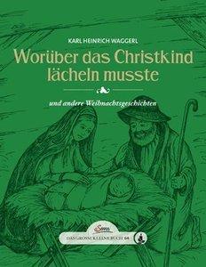 Das große kleine Buch: Worüber das Christkind lächeln mußte