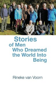 Stories of Men Who Dreamed the World Into Being