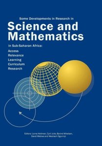 Some Developments in Research in Science and Mathematics in Sub-