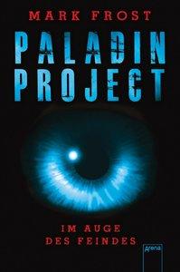 Paladin Project (2). Im Auge des Feindes