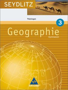 Seydlitz Geographie 3. Schülerband. Gymnasium. Thüringen