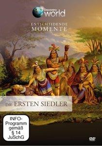 Entscheidende Momente - Teil 6 - Die ersten Siedler