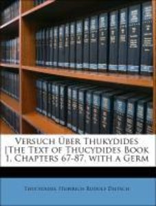 Versuch Über Thukydides [The Text of Thucydides Book 1, Chapters