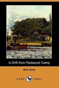 DRIFT FROM REDWOOD CAMP (DODO