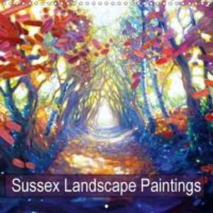Sussex Landscape Paintings (Wall Calendar 2015 300 × 300 mm Squa