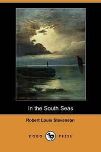 In the South Seas (Dodo Press)