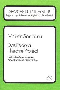 Das Federal Theatre Project