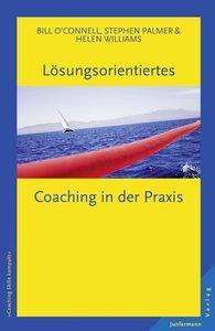Lösungsorientiertes Coaching in der Praxis