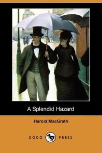 A Splendid Hazard (Dodo Press)