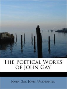 The Poetical Works of John Gay