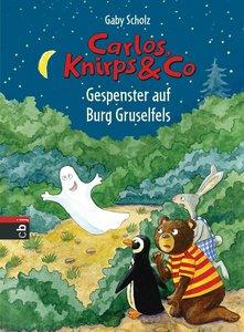 Carlos, Knirps & Co 05 - Gespenster auf Burg Gruselfels