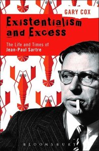EXISTENTIALISM AND EXCESS THE LIFE