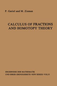 Calculus of Fractions and Homotopy Theory