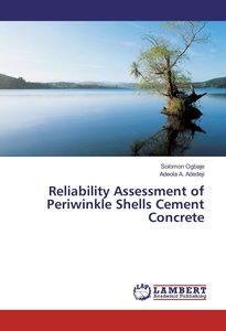 Reliability Assessment of Periwinkle Shells Cement Concrete
