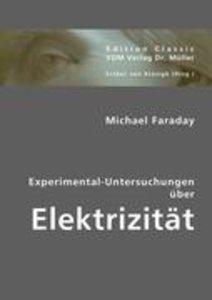 Experimental-Untersuchungen über Elektrizität