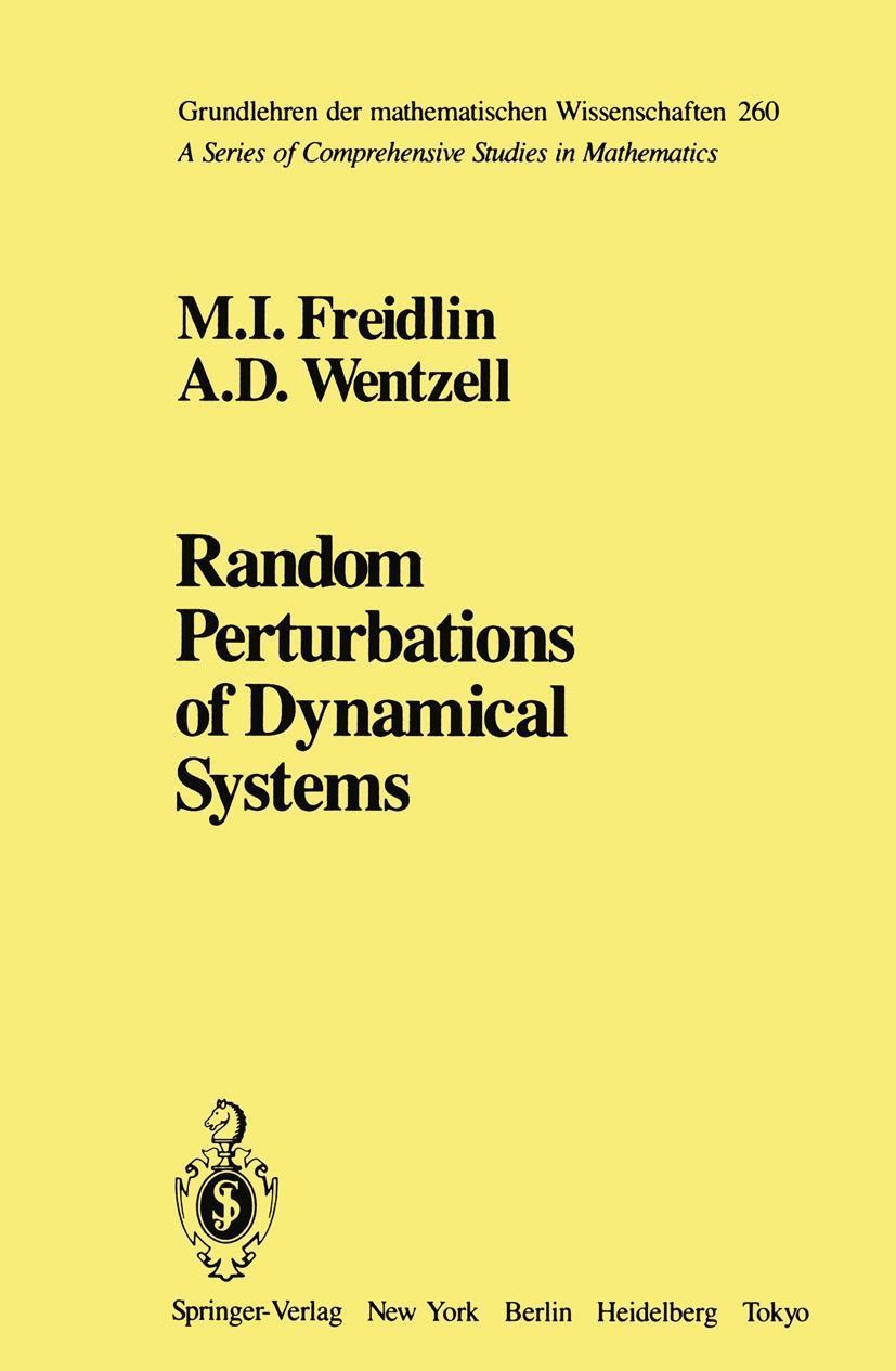 Freidlin, M: Random Perturbations of Dynamical Systems - zum Schließen ins Bild klicken