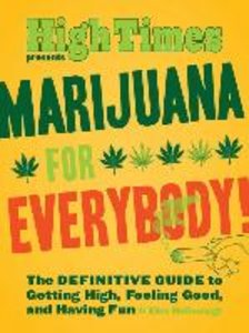 Marijuana for Everybody!