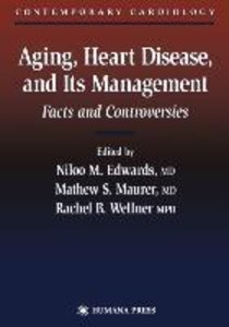 Aging, Heart Disease, and Its Management