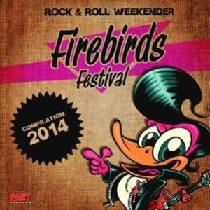 Firebirds Festival Compilaton 2014