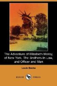 The Adventure of Elizabeth Morey, of New York, the Brothers-In-L