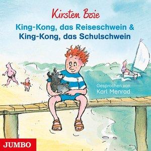 King-Kong,Das Reiseschwein & King-Kong,Das Schul