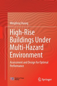 High-Rise Buildings under Multi-Hazard Environment