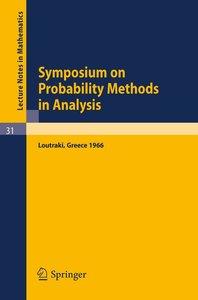 Symposium on Probability Methods in Analysis