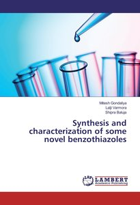 Synthesis and characterization of some novel benzothiazoles