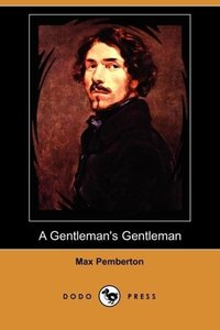 A Gentleman's Gentleman (Dodo Press)