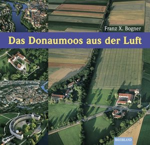 Ingolstadt und Donaumoos aus der Luft