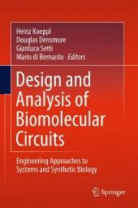 Design and Analysis of Biomolecular Circuits