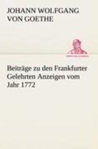 Beiträge zu den Frankfurter Gelehrten Anzeigen vom Jahr 1772