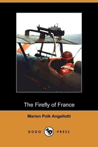The Firefly of France (Dodo Press)