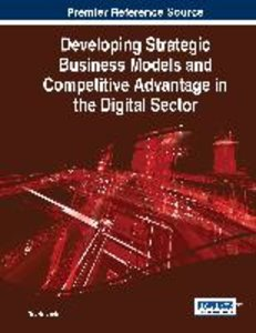 Developing Strategic Business Models and Competitive Advantage i