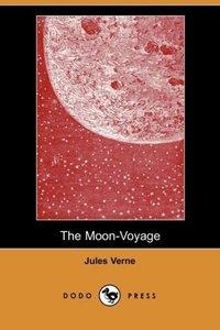 The Moon-Voyage (Dodo Press)