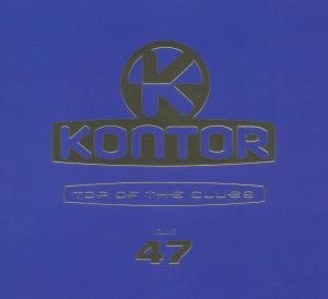 Kontor Top Of The Clubs Vol.47