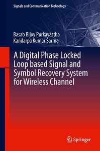 A Digital Phase Locked Loop based Signal and Symbol Recovery Sys