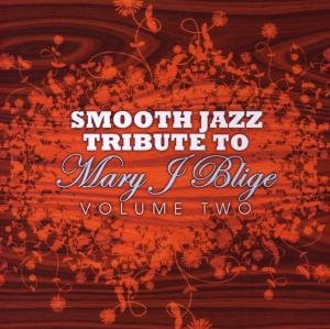 Smooth Jazz Tribute To Mary J.Blige