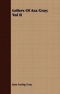 Letters Of Asa Gray; Vol II