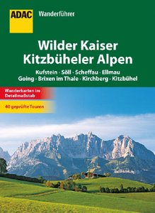 ADAC Wanderführer Wilder Kaiser / Kitzbüheler Alpen