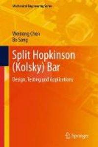 Split Hopkinson (Kolsky) Bar