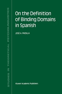 On the Definition of Binding Domains in Spanish