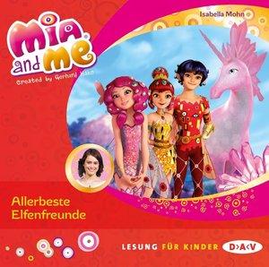 Mia and me - Teil 19: Allerbeste Elfenfreunde