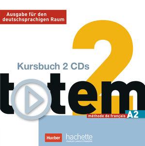 totem 02. 2 Audio-CDs zum Kursbuch