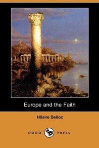 Europe and the Faith (Dodo Press)
