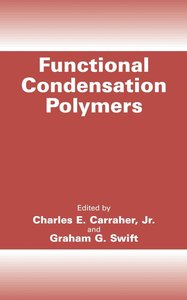Functional Condensation Polymers