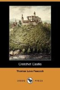 Crotchet Castle (Dodo Press)