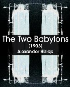 The Two Babylons (1903)
